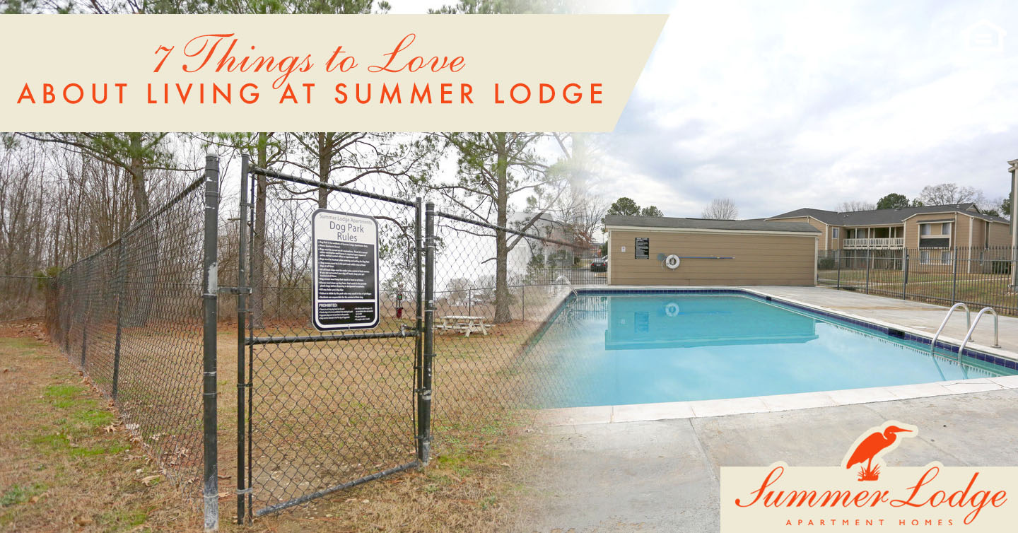 things to love about living at summer lodge