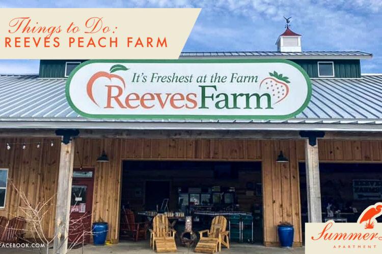 Things to Do: Visit Reeves Peach Farm