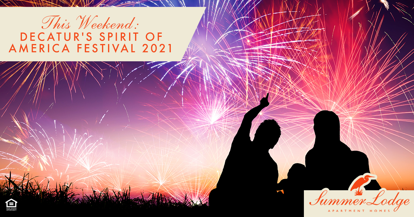 This Weekend: Decatur's Spirit of America Festival 2021